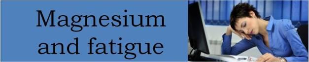 magnesium and fatigue